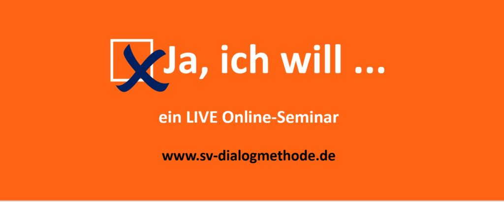SV-Dialogmethode svBlog jaich will ein LIVE Online-Seminar